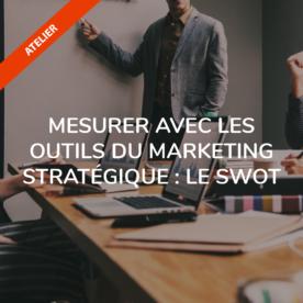 mesurer avec les outils du marketing stratégique